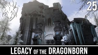 Skyrim Mods: Legacy of the Dragonborn - Part 25