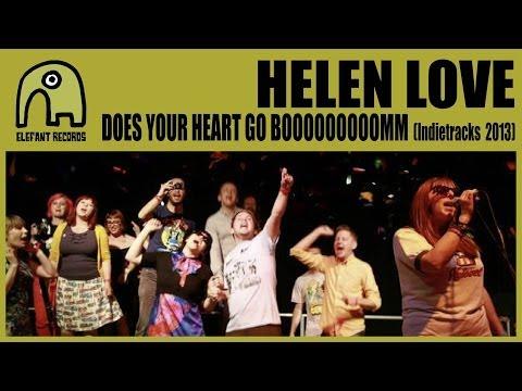 HELEN LOVE - Does Your Heart Go Booooooooomm [Live Indietracks | 28-07-2013]