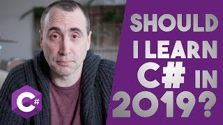 Should you Learn C# in 2019?