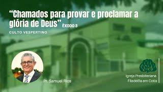 IPF Cotia  -  Chamados para provar e proclamar a glória de Deus
