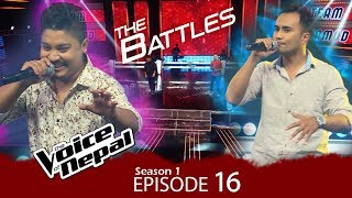 The Voice of Nepal - S1 E16 (Battle Round)