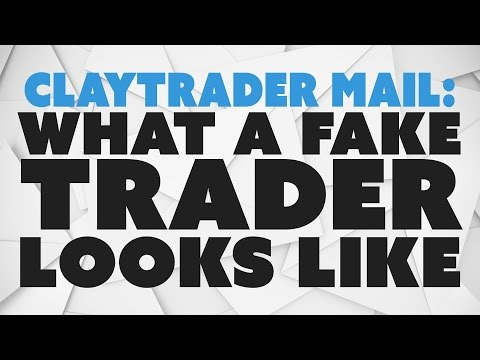 ClayTrader Mail: What a Fake Trader Looks Like