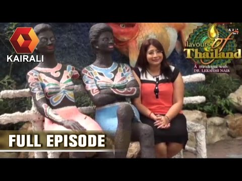 Flavours Of Thailand: Safari World, Bangkok | 25th July 2016 | Episode 25