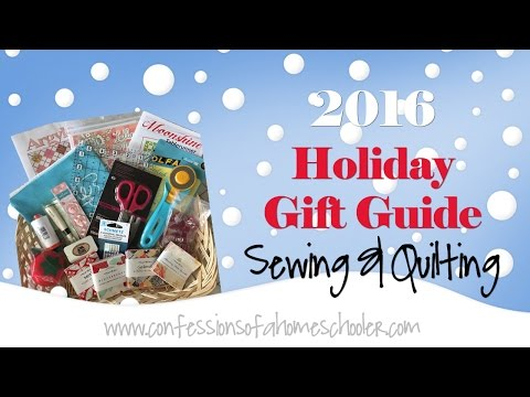 2016 Holiday Sewing & Quilting Gift Guide