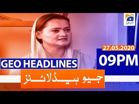 Geo Headlines 09 PM | 27th May 2020