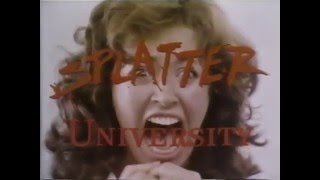 Splatter University (1984) Trailer - Place Explosive VHS