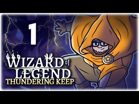 ENTER THE WIZARD DUNGEON!! | Part 1 | Let's Play Wizard Of Legend: Thundering Keep | PC Gameplay