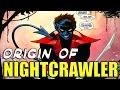 ORIGIN OF NIGHTCRAWLER (X-MEN) │ Comic History