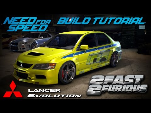 Need for Speed 2015 | 2 Fast 2 Furious Brian's Mitsubishi Evo Build Tutorial | How To Make