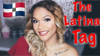 EL TAG DE LA LATINA | THE LATINA TAG