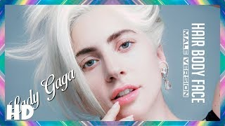 Lady Gaga - Hair Body Face | (MALE VERSION)