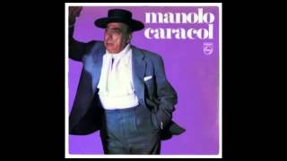Manolo Caracol - No quiero na contigo (Bulerias)