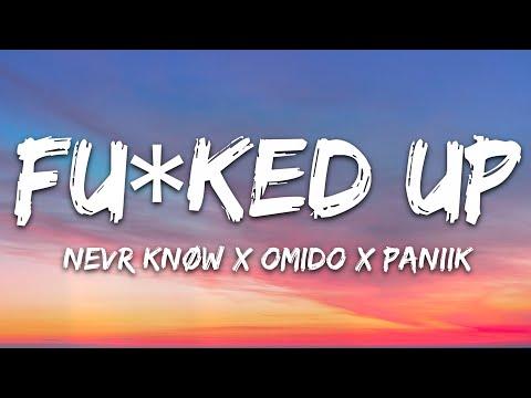 Nevr KnØw X Omido X Paniik - Fuked Up 7clouds Release
