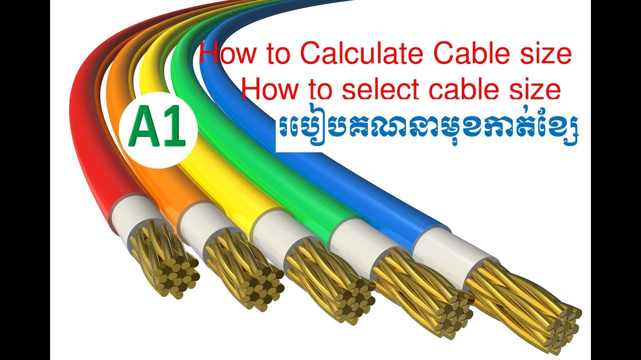 How to calculate cable size A1?/How to select cable size?A1 ...