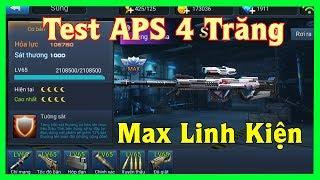 [CDHT] Test APS 4 Trăng Max Linh Kiện Quá Kinh Khủng | Thúy Vân