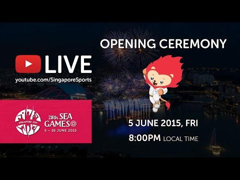 Opening Ceremony (National Stadium) | 28th SEA Games Singapore 2015