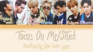 Monsta X - Stuck [HAN|ROM|ENG Color Coded Lyrics]