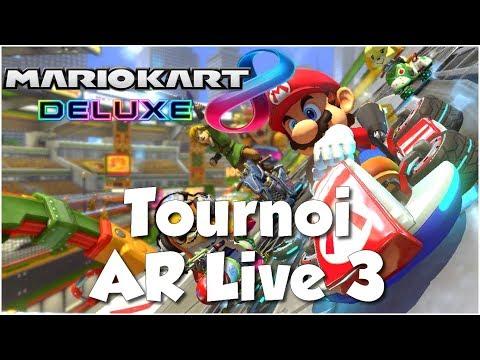 Download Mario Kart 8 Deluxe FR - Tournoi AR Live #3
