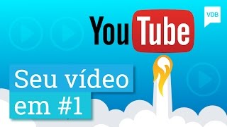 SEO para Youtube: como ranquear seu vídeo em #1