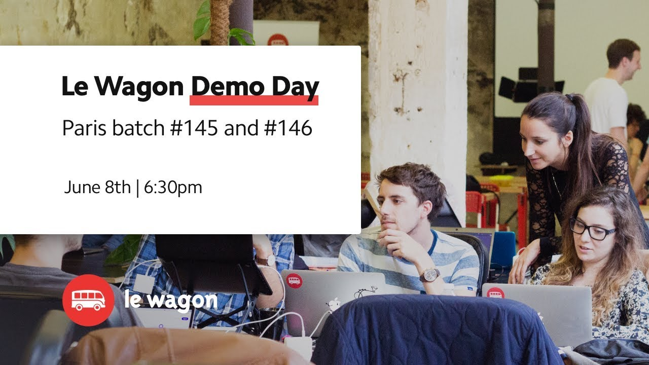 Coding Bootcamp Paris | Le Wagon Demo Day - Batch #145 & #146