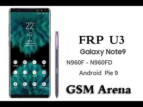 Frp Android 9 0 Samsung Galaxy Note 9 U3 Remove Google Account Final Security