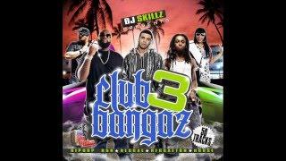 DJ SKILLZ - CLUB BANGAZ 3