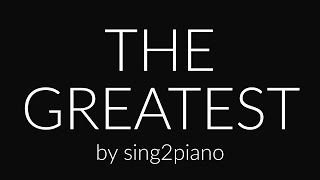 The Greatest (Piano karaoke demo) Sia