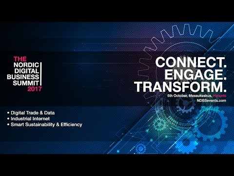Nordic Digital Business Summit 2017 - Digital trade & Data - Afternoon Section