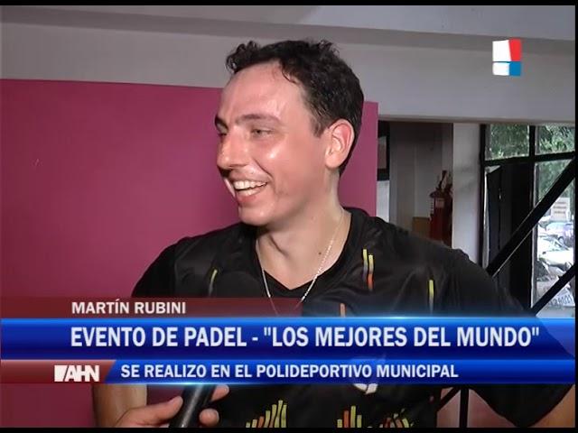 JUAN IGNACIO RUBINI   MARTIN RUBINI   PARTICIPARON EN EL EVENTO DE PADEL QUE SE REALIZO EN POLIDEPOR