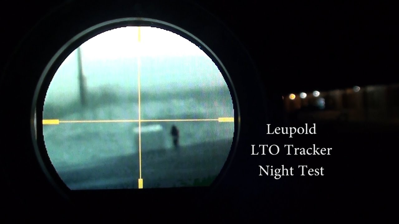 Leupold lto tracker night test youtube