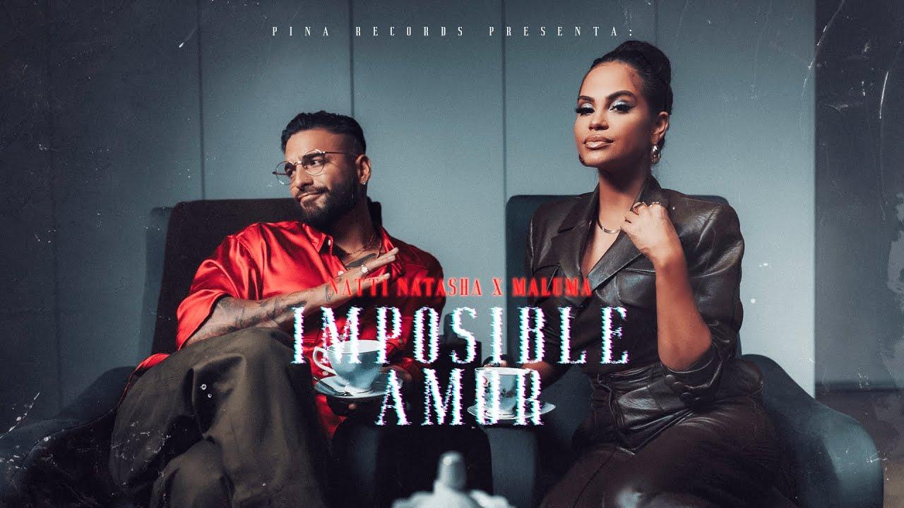 Download Natti Natasha x Maluma - Imposible Amor [Official Video]