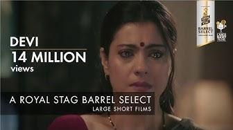 Devi   Kajol   Royal Stag Barrel Select Large Short Films