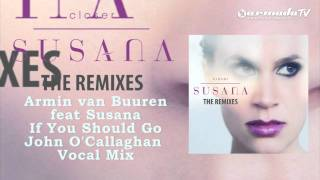 Armin Van Buuren ft Susana - If You should go john o callaghan remix