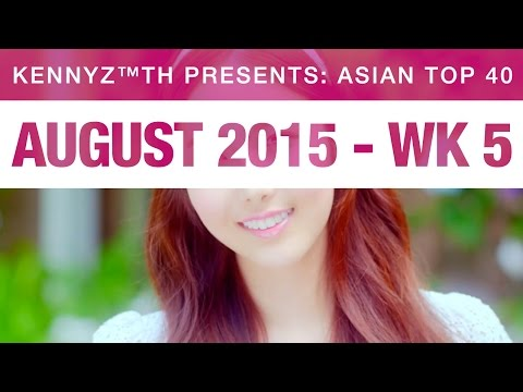 Most Played Asian Hits - August 2015 Week 5