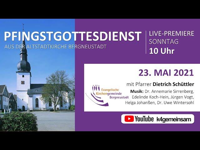 Pfingstgottesdienst aus der Altstadtkirche Bergneustadt