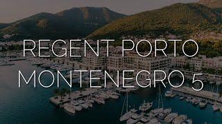 Обзор роскошного отеля в Черногории Regent Porto Montenegro 5 место где остановилось время