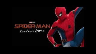 Spider-Man: Far From Home (2019) - Trailer Music (Soundtrack)