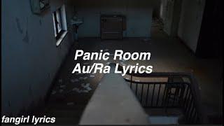 Panic Room || Au/Ra Lyrics