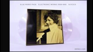 ELSE MARIE PADE ELECTRONIC WORKS 1958-1995 3LP/CD MIX