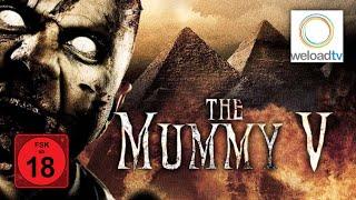 The Mummy V (Horrorfilm | deutsch)