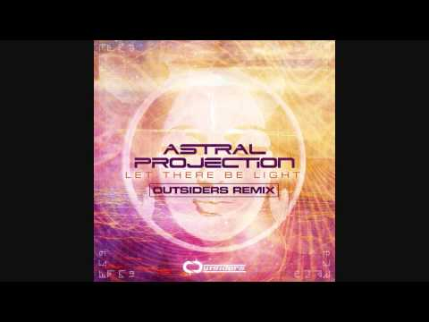 Astral Projection - Let There Be Light (Outsiders Remix)