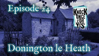 Episode 24 – Donington le Heath