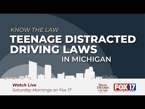 Teenage Distracted Driving Laws in Michigan   Fox 17 Know the Law