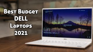 Top 5 Best Budget DELL Laptops for 2021 | Best Dell Laptops Under $1000