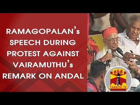 Ramagopalan's Speech During Protest at Chepauk Against Vairamuthu's Remark on Andal