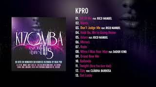 Kpro - Kizomba Hits