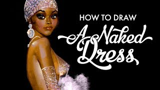 How to Draw a Naked Dress on Rihanna [Sexy Tutorial]