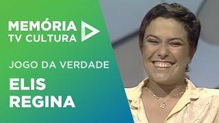 Elis Regina - Jogo da Verdade