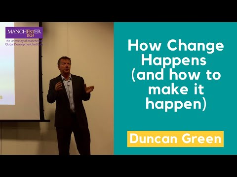 Duncan Green on 'How Change Happens and how to make it happen'