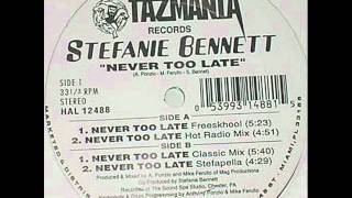 STEFANIE BENNETT - NEVER TOO LATE